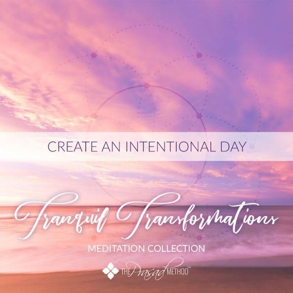 Create an Intentional Day - Dr. Asha Prasad